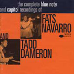 The Complete Blue Note And Capitol Recordings Of Fats Navarro And Tadd Dameron (2CD)