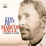 Carioca Soul - The Best Of Marcos Valle 1993-2008 (CD)