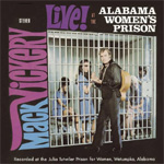 Live! At The Alabama Women's Prison (CD)
