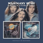 Mahogany Rush IV / World Anthem (2CD)