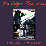 You And Your Sister (CD)