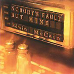 Nobodys Fault But Mine (CD)