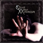 One Way Mirror (CD)