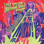 Little Steven's Underground Garage Presents: Coolest Songs In The World Vol. 6 (CD)