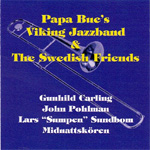 Papa Bue's Viking Jazzband & The Swedish Friends (CD)