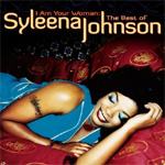 I Am Youre Woman: The Best Of Syleena Johnson (CD)