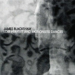 Lost Prayers And Motionless Dances (CD)