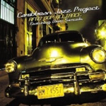 Caribbean Jazz Project & Afro Bop Alliance (CD)