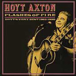 Flashes Of Fire: Hoyt's Very Best 1962-1990 (CD)