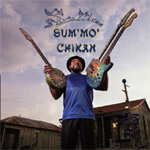 Sum Mo' Chicken (CD)