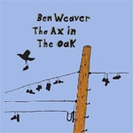 The Ax In The Oak (CD)