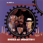 Shoes For Industry: The Best Of (2CD)