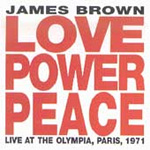 Love Power Peace: Live At The Olympia, Paris, 1971 (CD)