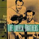 When I Stop Dreaming: The Best Of The Louvin Brothers (CD)