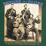 Before The Blues: The Early American Black Music Scene, Volume 1 (CD)
