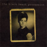 The Black Heart Procession (CD)