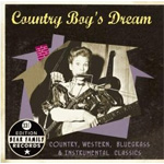 Country Boy's Dream - Country, Western, Bluegrass & Intrumental Classics: 33 1/3 Edition Bear Family Records (CD)