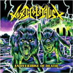 An Overdose Of Death (CD)