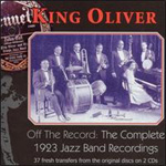 Off The Record: The Complete 1923 Jazz Band Recordings (2CD)