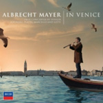 Albrecht Mayer - In Venice (CD)