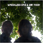 Wreckless Eric & Amy Rigby (CD)