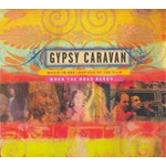 Gypsy Caravan: Music In And Inspired By The Film (CD)