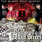 Welcome To Wall Street - Let The Hazin Begin (CD)