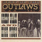 Best Of The Outlaws: Green Grass & High Tides (CD)