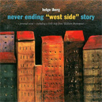 Never Ending West Side Story (CD)