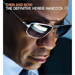 Then And Now: The Definitive Herbie Hancock (CD)