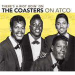 There's A Riot Goin' On: The Coasters On Atco (4CD)