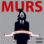 Murs For President (CD)