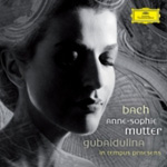 Anne-Sophie Mutter - Bach; Gubaidulina: Violin Concertos (CD)
