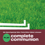Play Complete Communion (CD)
