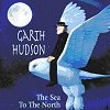 The Sea To The North (CD)
