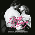 Dirty Dancing - The Classic Story On Stage (CD)