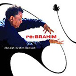 Re:brahim (Abdullah Ibrahim Remixed) (CD)