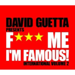 Fuck Me I'm Famous! International Volume 2 (2CD)