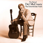 The Best Of Del McCoury: The Groovegrass Years (CD)