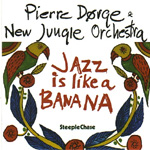 Jazz Is Like A Banana (CD)