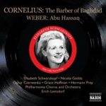 Cornelius: The Barber of Baghdad; Weber: Abu Hassan (2CD)