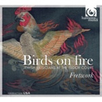 Fretwork - Birds On Fire (CD)