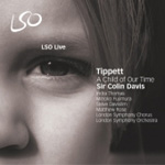 Tippett: A Child Of Our Time [SACD] (CD)