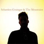 Sebastien Grainger & The Mountains (CD)