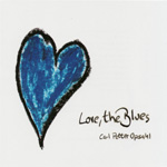 Love, The Blues (CD)