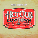 The Best Of Hot Club Of Cowtown (CD)