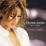 My Love: The Essential Celine Dion (CD)