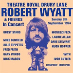 Theatre Royal Drury Lane: Robert Wyatt & Friends (CD)