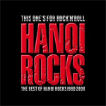 This One's For Rock' N Roll - The Best Of Hanoi Rocks 1980-2008 (2CD)