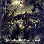 Perverting The Nazarene Cult (CD)